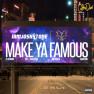 Make Ya Famous (Remix)