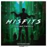 Misfits (Extended Mix)