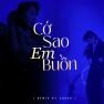 Cớ Sao Em Buồn (Remix by Cukak)