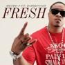 Fresh (feat. Dorrough)