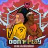 Don't Play (feat. KSI) [Nathan Dawe Remix]