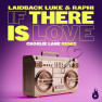 If There is Love (Charlie Lane Remix)