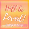 Will Be Loved