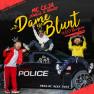 Dame Ese Blunt (4/20 Version)