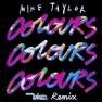 Colours (Vice Remix)