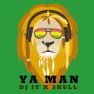 Ya Man (feat. SKULL)