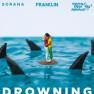 Drowning (feat. Sorana)