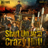 Shut Up 받고 Crazy Hot! (English ver.)