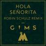 Hola Senõrita (Robin Schulz Remix)