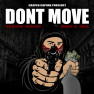 Dont Move (feat. Young B, Wicked Point & Unknown)