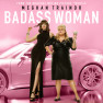 Badass Woman (From The Motion Picture