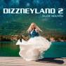 Dizzneyland 2