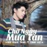 Chờ Ngày Mưa Tan (Remix)