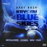 Krystal Blue Skies (feat. Krystall Poppin, GT Garza, Bunz & Coast) (Remix)