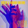 Coffee (Give Me Something) [Ferreck Dawn Remix]
