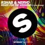 Ready For The Weekend (feat. Ayah Marar) [Radio Extended Mix]