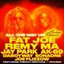 All The Way Up (feat. Jay Park, AK-69, DaboyWay, SonaOne & Joe Flizzow)