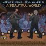 Beautiful World [for Imani]