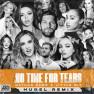 No Time For Tears (HUGEL Remix)