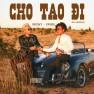 Cho Tao Đi (MV Version)
