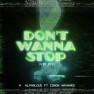 Don't Wanna Stop (VIP Mix)