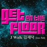 Get on the Floor (with Sei)