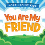 You Are My Friend