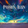 Passion Again