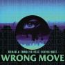 Wrong Move (Illyus & Barrientos Remix)