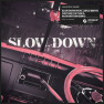 Slow Down (feat. Jorja Smith) [Vintage Culture & Slow Motion Remix]