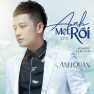 Anh Mệt Rồi (Acoustic Version)