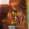 The Kiss (Words on Bathroom Walls)