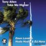 Take Me Higher (Dave London 209 Remix)