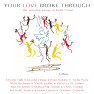 There Is One (Your Love Broke Through Album Version)