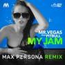 My Jam (Max Persona Remix)