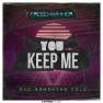 You Keep Me