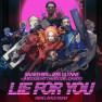Lie for You (René LaVice Remix)