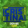Cristina (Dennis DJ Remix)