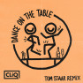 Dance on the Table (Tom Staar Remix)