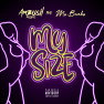 My Size (feat. Ms Banks)