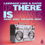 If There is Love (Suraci X Sm1lo X Von Oliver Remix)