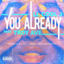 You Already (Clean Version)