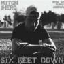 Six Feet Down