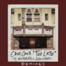 Too Late (feat. Wiz Khalifa & Lukas Graham) [Cash Cash VIP Mix]