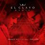 El Clavo (Remix)