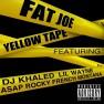 Yellow Tape (feat. Lil Wayne, A$AP Rocky & French Montana)