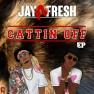 Cattin Off (Remix) (feat. E-40)