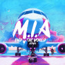 M.I.A (End Of The World Remix)