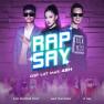 Rap Say (OST Lật Mặt: 48H)