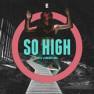 So High (Rádio Mix)